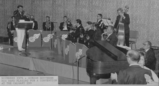 Gordon Southern's Big Band Sounds at the Calgary Inn, 1970